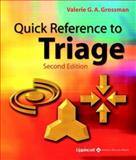 Quick Reference to Triage, Grossman, Valerie G., 0781740223