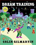 Dream Training, Colin Gilmartin, 1495390225