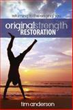 Original Strength Restoration, Tim Anderson, 1624220223