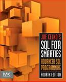 Joe Celko's SQL for Smarties : Advanced SQL Programming, Celko, Joe, 0123820227