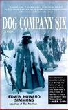 Dog Company Six, Edwin Howard Simmons, 0425180220