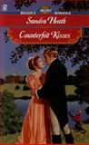 Counterfeit Kisses, Sandra Heath, 0451200225