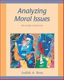 Analyzing Moral Issues, Boss, Judith A., 0767420225