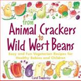 From Animal Crackers to Wild West Beans 9780809230228