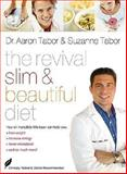 The Revival Diet for Total Health, Aaron Tabor and Suzanne Tabor, 0849900220