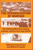 The Regionalization of Warfare 9780887380228