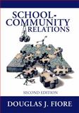 School-Community Relations, Douglas J. Fiore and Douglas Fiore, 1596670223