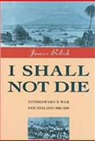 I Shall Not Die, James Belich, 0046140220