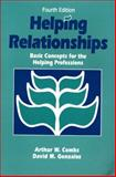 Helping Relationships : Basic Concepts for the Helping Professions, Combs, Arthur W. and Gonzalez, David M., 0205150225