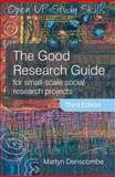 The Good Research Guide : For Small-Scale Social Research Projects, Denscombe, Martyn, 0335220223