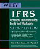 Wiley IFRS : Practical Implementation Guide and Workbook, Mirza, Abbas Ali and Orrell, Magnus, 0470170220