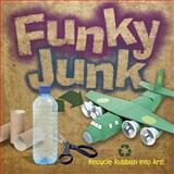 Funky Junk, Gary Kings and Richard Ginger, 048649022X