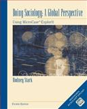 Doing Sociology : A Global Perspective, Stark, Rodney, 1111830223