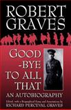 Goodbye to All That : An Autobiography, Graves, Robert, 1571810226