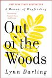 Out of the Woods, Lynn Darling, 0061710237