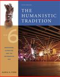The Humanistic Tradition Vol. 6 : Modernism, Globalism, and the Information Age, Fiero, Gloria K., 0072910232