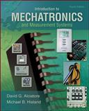 Introduction to Mechatronics and Measurement Systems, Alciatore, David G., 0073380237