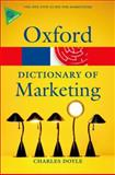 A Dictionary of Marketing, Charles Doyle, 0199590230