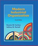 Modern Industrial Organization, Carlton, Dennis W. and Perloff, Jeffrey M., 0321180232
