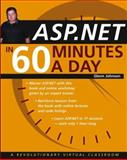 ASP. NET in 60 Minutes a Day, Glenn Johnson, 0471430234