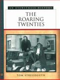 The Roaring Twenties, Streissguth, Thomas, 0816040230
