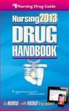 Nursing 2013 Drug Handbook, Lippincott Williams & Wilkins Staff, 1451150237