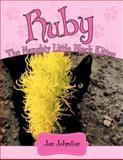 Ruby - the Naughty Little Black Kitten, Jan Johnston, 1481780239