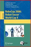 RoboCup 2006 : Robot Soccer World Cup X, , 3540740236
