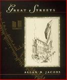 Great Streets, Jacobs, Allan B., 0262600234