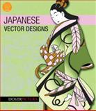 Japanese Vector Designs, Dover Publications Inc. Staff and Carol Belanger Grafton, 0486990230