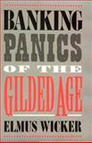 Banking Panics of the Gilded Age 9780521770231