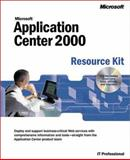 Microsoft Application Center 2000 Resource Kit, Microsoft Official Academic Course Staff, 0735610231