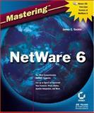 Mastering NetWare, James E. Gaskin, 0782140238