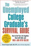 The Unemployed College Graduate's Survival Guide, Bonnie Kerrigan Snyder, 1440560234