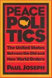 Peace Politics 9781566390231