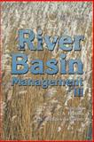 River Basin Management III, C. A. Brebbia, 1845640233