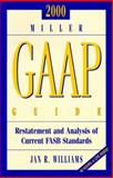 2000 Miller GAAP Guide, Williams, Jan R., 0156070235