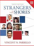 Strangers to These Shores, Parrillo, Vincent N., 0205260233