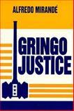 Gringo Justice, Mirandé, Alfredo, 0268010234