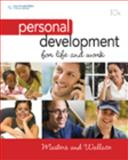 Personal Development for Life and Work, Masters, Ann and Wallace, Harold R., 0538450231