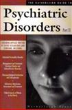 The Hatherleigh Guide to Psychiatric Disorders Part II, The Hatherleigh Guides, Hatherleigh, 157826023X