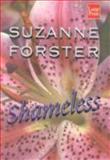 Shameless, Suzanne Forster, 1587240238