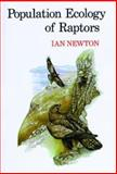 Population Ecology of Raptors, Newton, Ian, 0856610232