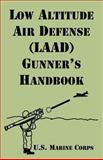 Low Altitude Air Defense (LAAD) Gunner's Handbook, U.S. Marine Corps, 1410220230