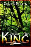 Serenade of the King 9781410770233