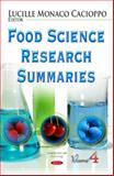 Food Science Research Summaries. Volume 4, Lucille Monaco Cacioppo, 1633210235