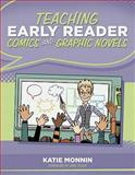 Teaching Early Reader Comics and Graphic Novels 9781936700233