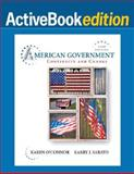 American Government 2008 : Continuity and Change, Sabato, Larry J. and O'Connor, Karen, 020562023X