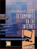 Cyberhound's Guide to Companies on the Internet, Mason, Wendy H., 0787610232