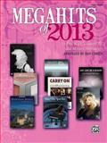 Megahits Of 2013, Dan Coates, 147061023X